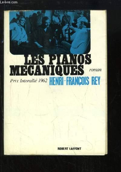 Les pianos mécaniques. Roman