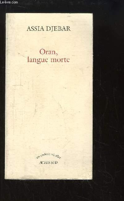 Oran, langue morte.