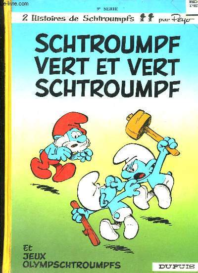 Les Schtroumpfs N°9 : Schtroumpf Vert et Vert Schtroumpf - Jeux Olympschtroumpfs