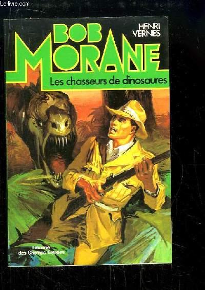 Bob Morane N°2 : Les chasseurs de dinosaures.