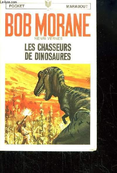 Bob Morane, N°20 : Les chasseurs de Dinosaures.