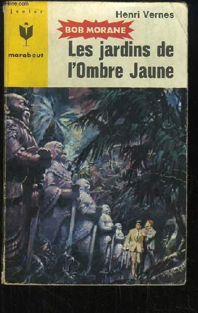 Bob Morane, N°315 : Les jardins de l'Ombre Jaune