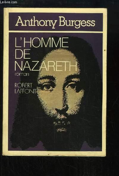 L'homme de Nazareth.