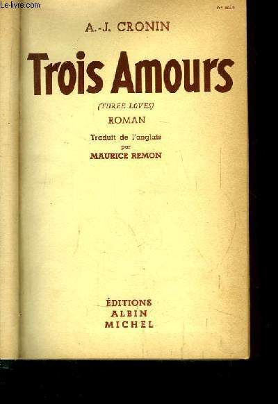 Trois Amours. (Three Loves).
