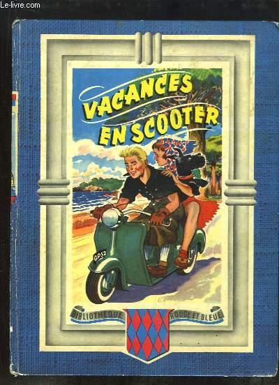 Vacances en Scooter.