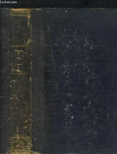 Oeuvres de Walter Scott, traduites par A.J.B. Defauconpret. TOME 1er : Waverley.