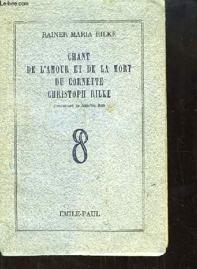 Chant de l'amour et de la mort du Cornette Christoph Rilke.
