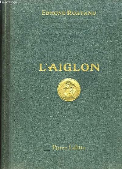L'Aiglon. Drame en 6 actes, en vers.