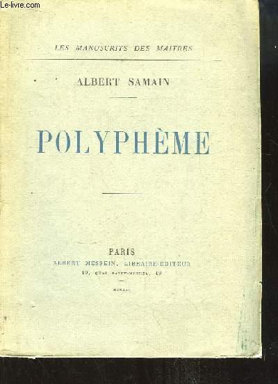 Polyphème. Deux actes en vers.