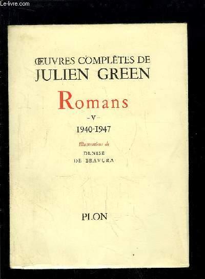 Oeuvres complètes de Julien Green. Romans, TOME 5 : 1940 - 1947