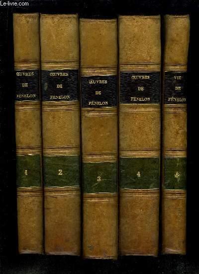 Oeuvres de Fénélon, Archevêque de Cambrai. Précédées de son histoire littéraire. Suivi d'un Volume