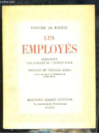 Les Employés. Sarrasine, Gaudissart 2, Facino Cane.