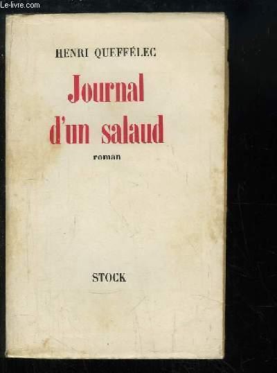 Journal d'un Salaud. Roman.