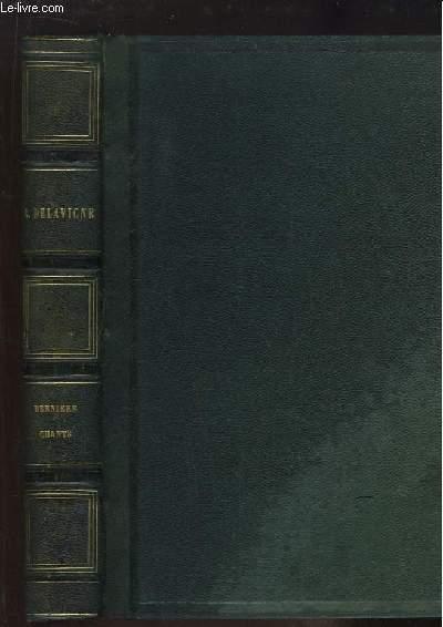 Oeuvres Complètes de Casimir Delavigne, TOME 6 : Derniers chants. Poèmes et Ballades sur l'Italie.