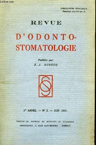 Revue d'Odonto-Stomatologie. 1ère année - N°3 : Les artères des muscles masticateurs - Quelques remarques sur les adamantinomes du maxillaire inférieur ...