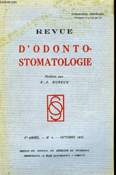 Revue d'Odonto-Stomatologie. 1ère année - N°5 : La