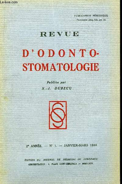 Revue d'Odonto-Stomatologie. ème année - N°1 : Relations entre les malformations du profil facial et les malpositions dentaires - Les dents veinées