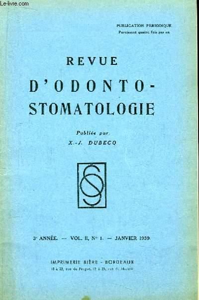 Revue d'Odonto-Stomatologie. 3ème année - N°1, Volume 2 : Les adénites géniennes - Signification morphologique des épulis ...