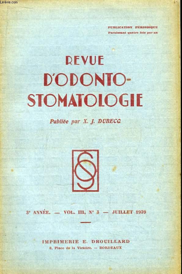 Revue d'Odonto-Stomatologie. 3ème année - N°3, Volume 3 : L'avulsion des dents inférieures par élévation - Quelques cas de traumatologie maxillo-faciale appareillées - Trois cas d'ostéo-phlegmon de la mandibule  ...