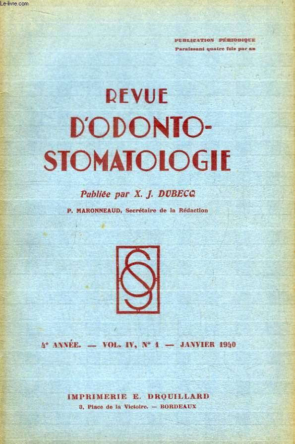 Revue d'Odonto-Stomatologie. 4ème année - N°1, Volume 4 : Traitement des ostéites - Sur un cas de tumeur bénigne de la cavité buccale ...