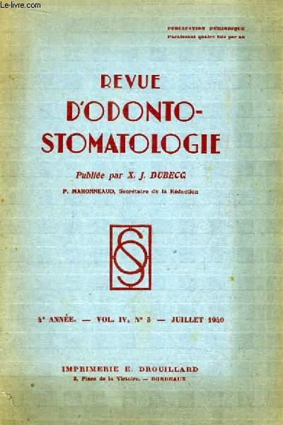 Revue d'Odonto-Stomatologie. 4ème année - N°3, Volume 4 : La cavité buccale et les régions voisines (à suivre) ...
