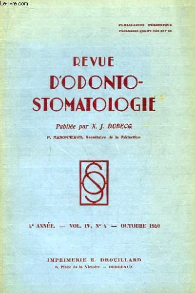 Revue d'Odonto-Stomatologie. 4ème année - N°4, Volume 4 : La Cavité buccale et les régions voisines (suite) ...