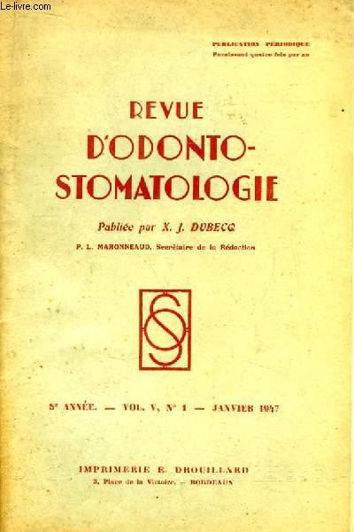 Revue d'Odonto-Stomatologie. 5ème année - N°1, Volume 5 : Le granulome dentaire - Os Hyoïde ...
