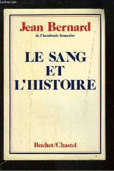Le Sang et l'Histoire.