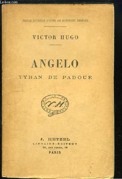 Angelo. Tyran de Padoue.