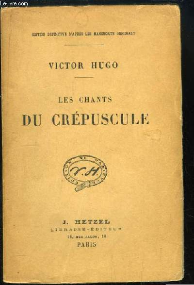 Les Chants du Crépuscule.