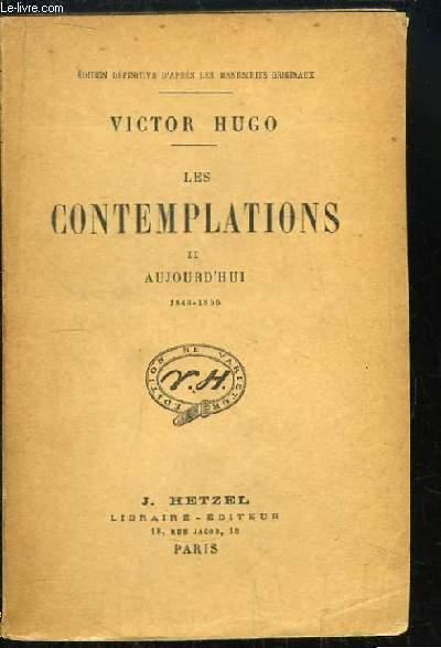 Les Contemplations, TOME 2 : Aujourd'hui 1843 - 1855