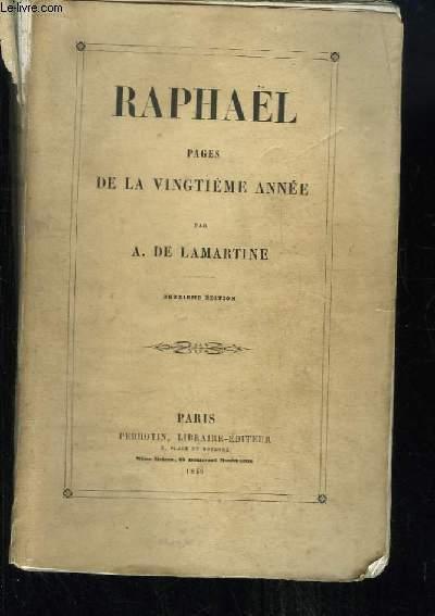 Raphaël. Pages de la vingtième année.