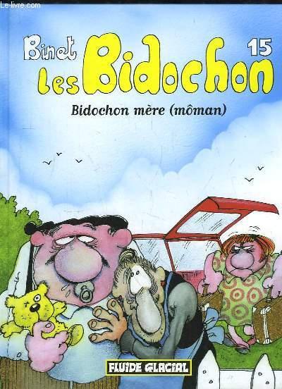 Les Bidochon, N°15 : Bidochon mère (môman)