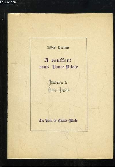 A Souffert sous Ponce-Pilate