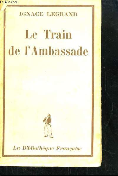 Le Train de l'Ambassade.