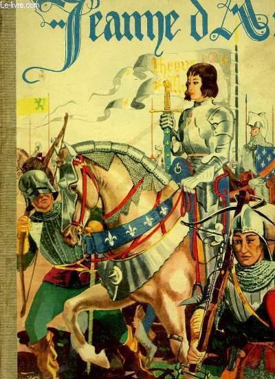 Jeanne d'Arc. Imagée par Jean-Jacques PICHARD.