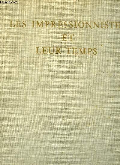 Les Impressionnistes et leur Temps.
