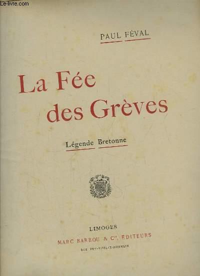 La Fée des Grèves. Légende Bretonne.