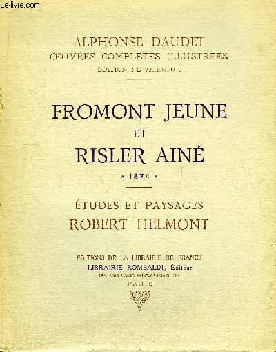 Oeuvres Complètes Illustrées, TOME 5 : Fromont Jeune et Risler Ainé, 1874. Etudes et Paysages, Robert Helmont.