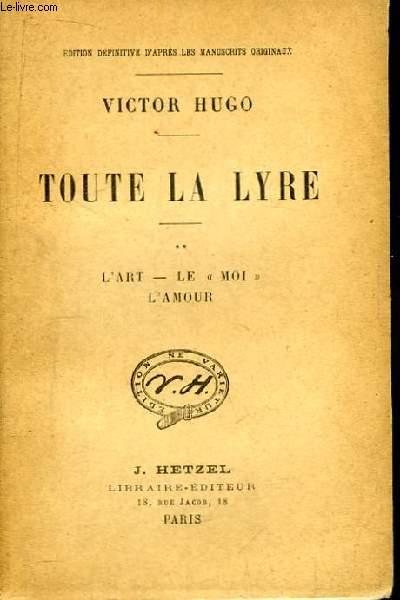 Toute la Lyre, TOME 2 : L'Art - Le