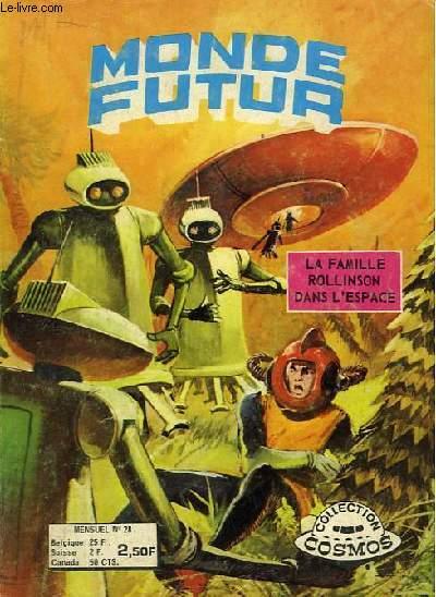 Monde Futur. La Famille Rollinson dans l'Espace. N°28 : Planète des surprises.