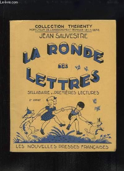 La Ronde des Lettres. Syllabaire et Premières Lectures, 2e livret.
