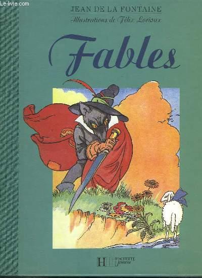 Fables. Illustrées par Félix LORIOUX