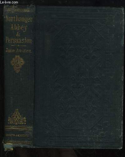 Northanger Abbey. A novel. Suivi de