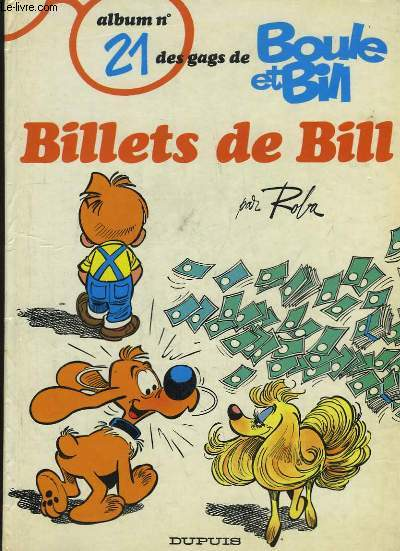 Boule et Bill N°21 : Billets de Bill