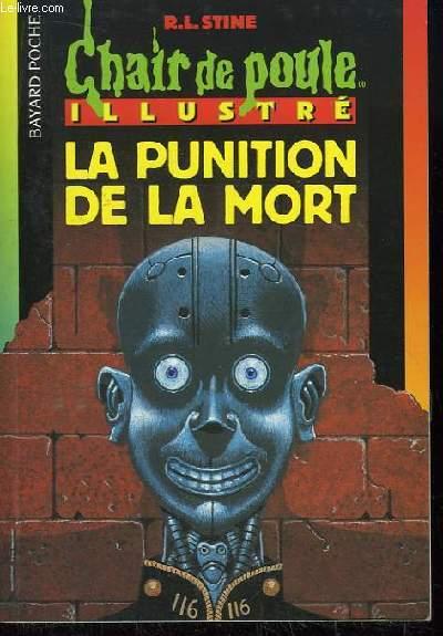 La Punition de la Mort. Chair de Poule illustré, N°102