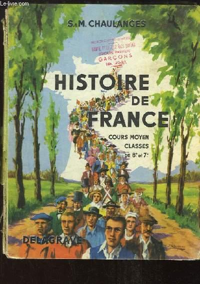 Histoire de France. Cours Moyen, classes de 7e et 8e.