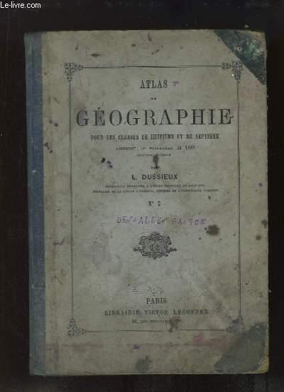 Atlas de Géographie, pour les classes de 8e et de 7e. (N°5)
