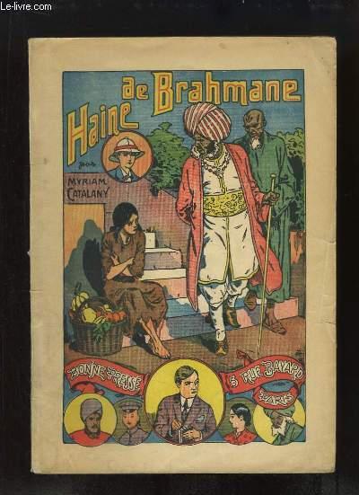 Haine de Brahane.