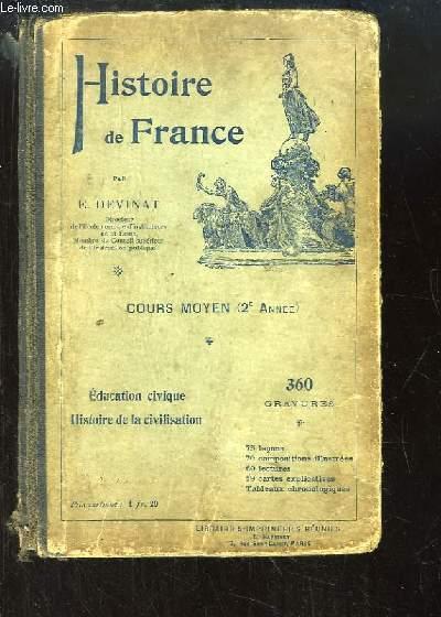 Histoire de France. Cours moyen, 2e année. Education civique, Histoire de la Civilisation.